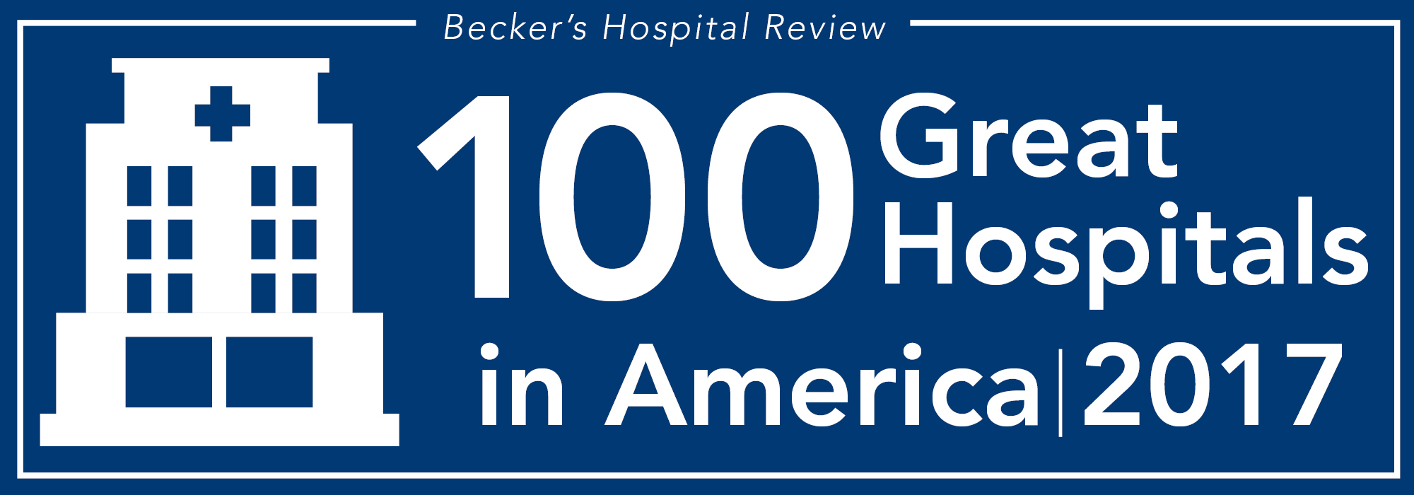 100 Great Hospitals in America for 2017