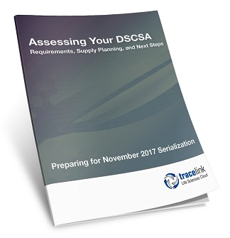 Assessing Your DSCSA Requirements, Supply Planning & Next Steps