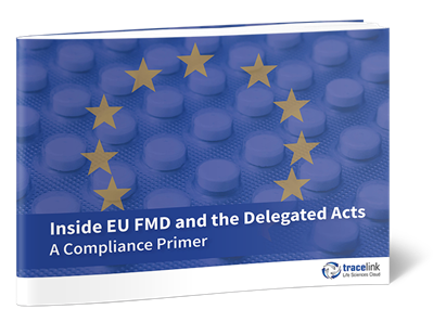 Inside EU FMD and the Delegated Acts