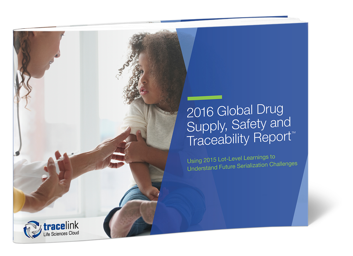 2016 Global Drug Supply, Safety and Traceability Repor
